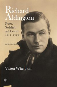 Richard Aldington - Poet, Soldier and Lover