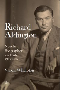 Richard Aldington - Novelist, Biographer and Exile